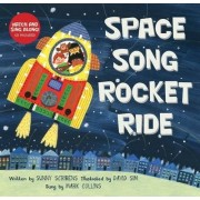Space Song Rocket Ride by Sunny Scribens