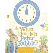 What Time is it, Peter Rabbit? by Beatrix Potter