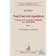 Noul Cod civil republicat Ed. 2. Comentarii si explicatii - Ion Turcu