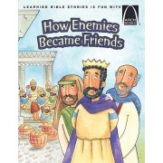 How Enemies Became Friends by Larry Burgdorf