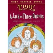 Oxford Reading Tree Read with Biff, Chip and Kipper: Level 11 First Chapter Books: A Jack and Three Queens by Roderick Hunt