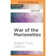 War of the Marionettes by Adam-Troy Castro