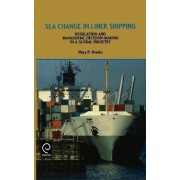 Sea Change in Liner Shipping by M. R. Brooks