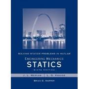 Solving Statics Problems in MATLAB to accompany Engineering Mechanics Statics 6e by Brian Harper