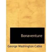Bonaventure by George Washington Cable