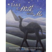 Take a Walk with Me: Illustrated Poetry by Caroline Street, Poet, Artist and Photographer.