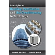 Heating, Ventilation, and Air Conditioning in Buildings by John W. Mitchell