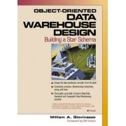 Object-Oriented Data Warehouse Design by William A. Giovinazzo
