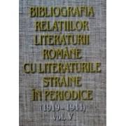 Bibliografia relatiilor literaturii romane cu literaturile straine in periodice (1919-1944), vol V.