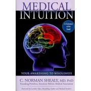 Medical Intuition by C. Norman Shealy