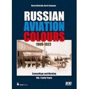 Russian Aviation Colours 1909-1922: Vol 1 by Marat Khairulin