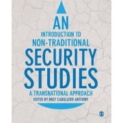 An Introduction to Non-Traditional Security Studies by Mely Caballero-Anthony
