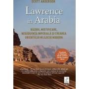 Lawrence in Arabia - Scott Anderson
