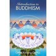 Introduction to Buddhism by Geshe Geshe Kelsang Gyatso