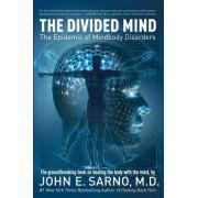 The Divided Mind by John E. Sarno
