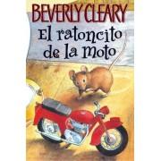 El Ratoncito de la Moto by Beverly Cleary