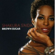 Shakura S'aida - Brown Sugar (0710347115526) (1 CD)