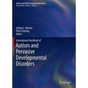 International Handbook of Autism and Pervasive Developmental Disorders by Johnny L. Matson