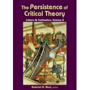 The Persistence of Critical Theory by Gabriel R. Ricci