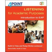 4 Point Listening for Academic Purposes: Introduction to EAP [With CD (Audio)]