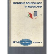Moderne Bouwkunst In Nederland / N°14 Scholen Ii