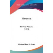 Herencia by Clorinda Matto de Turner