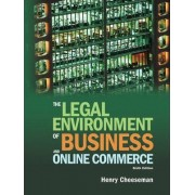 The Legal Environment of Business and Online Commerce by Henry R. Cheeseman