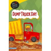 Dump Truck Day by Carl Meister