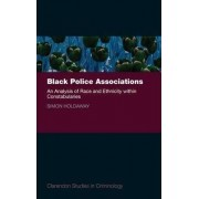 Black Police Associations by Simon Holdaway