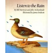 Listen to the Rain by Jr. Bill Martin