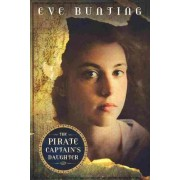 The Pirate Captain's Daughter by Eve Bunting
