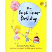 My Grandma's Kitchen: the Best-ever Birthday Party by Louise Fulton Keats