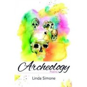 Archeology by Linda Simone
