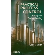Practical Process Control by Cecil L. Smith