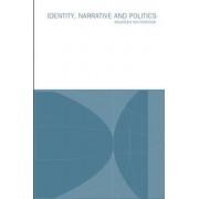 Identity, Narrative and Politics by Maureen Whitebrook