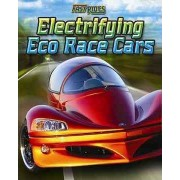 Electrifying Eco-Race Cars by Michael Sandler