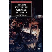 Imperial Culture in Germany, 1871-1918 by Matthew Jefferies