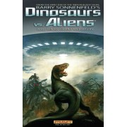 Barry Sonnenfeld's Dinosaurs Vs Aliens by Grant Morrison