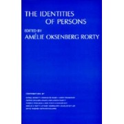 The Identities of Persons by Amelie Oksenberg Rorty