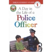 A Day in the Life of a Police Officer by Linda Hayward