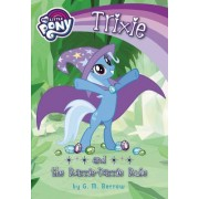 My Little Pony: The Trouble with Trixie