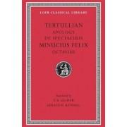 Octavius: Apology AND De Spectaculis by Minucius Felix