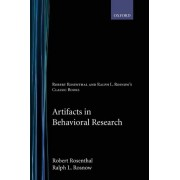 Artifacts in Behavioral Research by Robert Rosenthal
