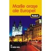 Fodor S Marile Orase Ale Europei
