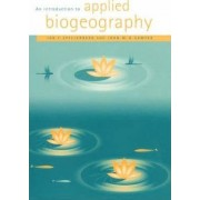 An Introduction to Applied Biogeography by Ian F. Spellerberg