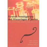 Forensic Investigations and Miscarriages of Justice by Bibi Sangha