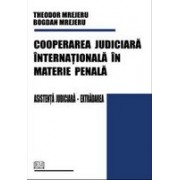 Cooperarea judiciară internaţională în materie penală.universitara