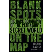Blank Spots on the Map by Trevor Paglen