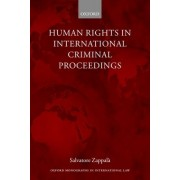Human Rights in International Criminal Proceedings by Salvatore Zappala