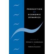 Production and Economic Dynamics by Michael A. Landesmann